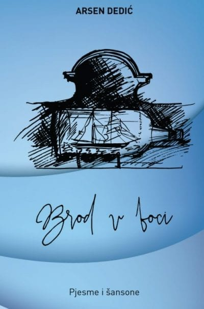 arsen dedić brod u boci