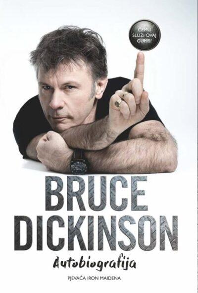 Bruce Dickinson - Autobiografija pjevača Iron Maidena