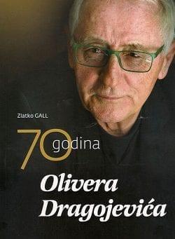 biografija Olivera Dragojevića