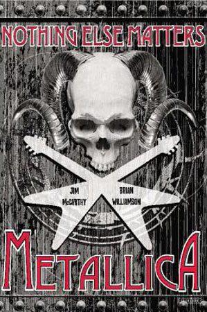 Nothing Else Matters: Metallica