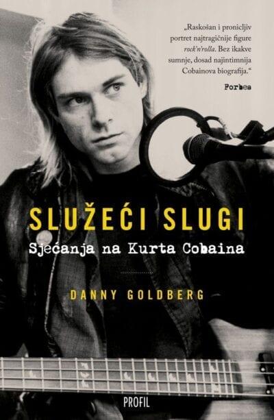 Služeći slugi - Sjećanja na Kurta Cobaina
