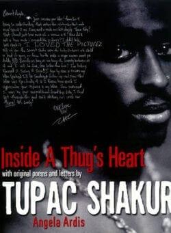 tupac shakur inside thug's heart