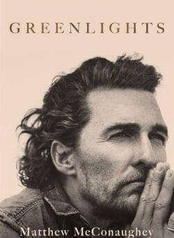 Matthew McConaughey Greenlights