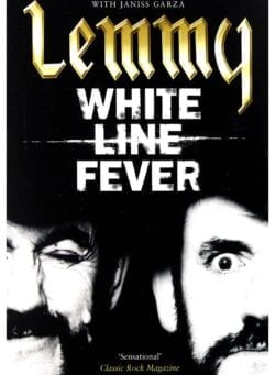 lemmy White Line Fever