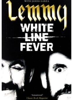 lemmy White Line Fever