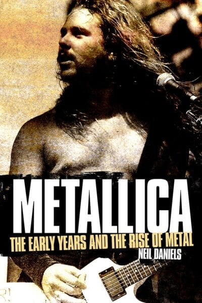Metallica: The Early Years and the Rise of Metal
