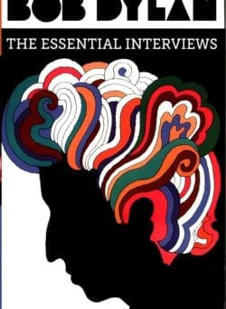 bob dylan essential interviews