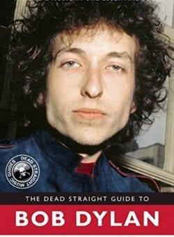dead straight guide bob dylan