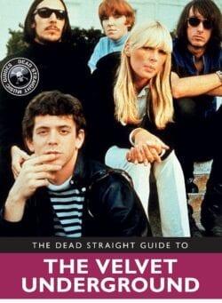 dead straight guide velvet underground