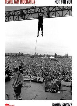 Pearl Jam biografija: Not for You