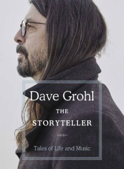 Dave Grohl: The Storyteller - Tales of Life and Music